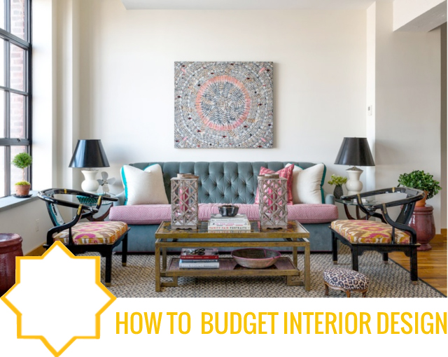 Budget Interior Design designing for your first home and budget? it's easier than you