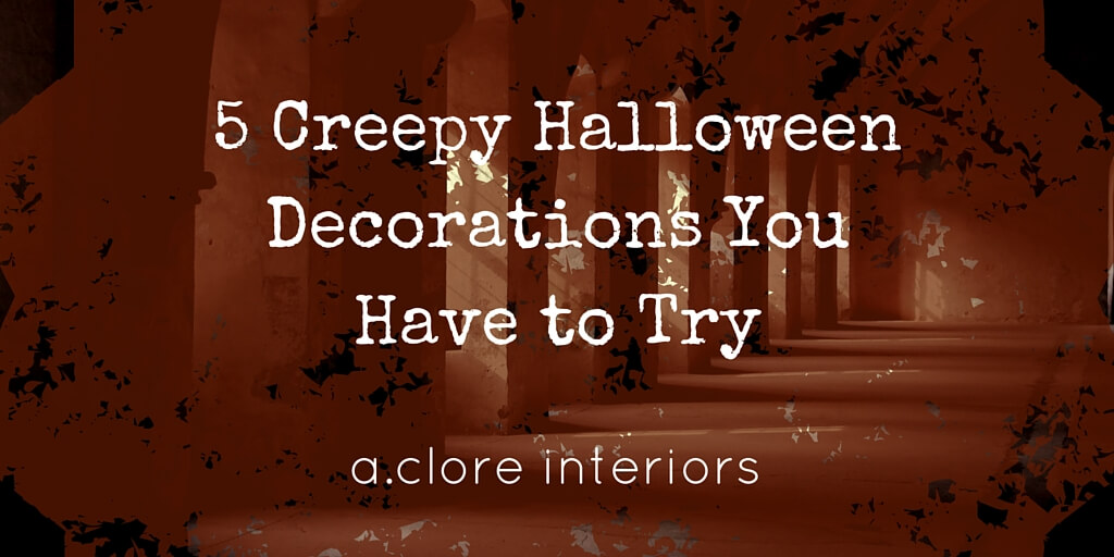 weve formed a list of the creepiest spookiest halloween decorations and the secrets to creating them - Creepy Halloween Decor