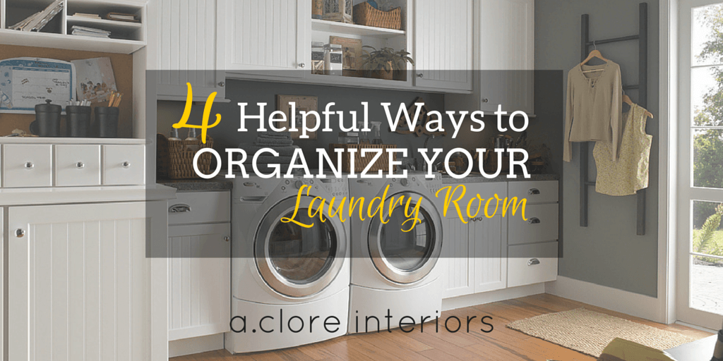 4 Helpful Ways To Organize Your Laundry Room