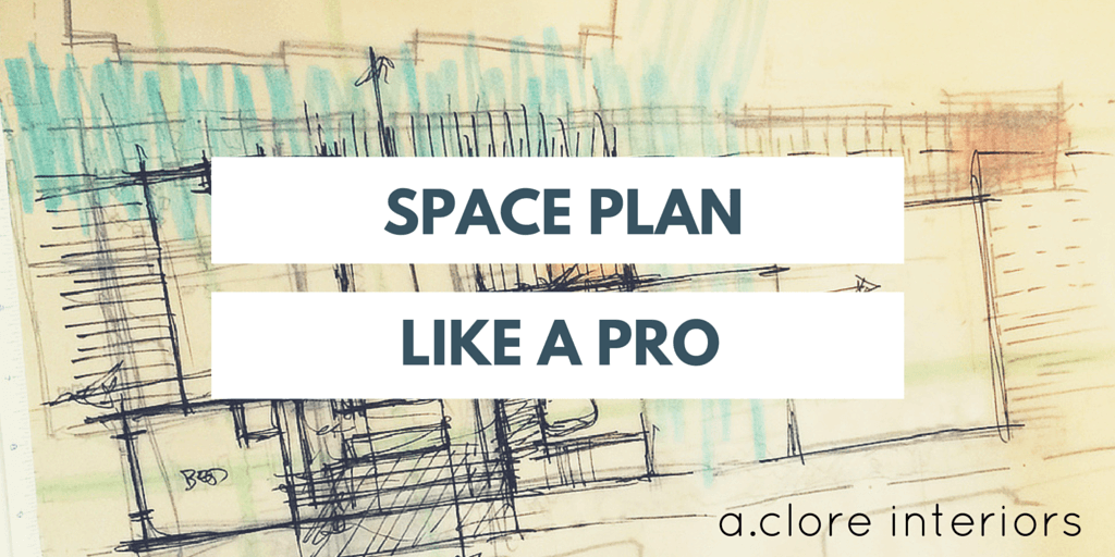Space Plan Like A Pro!